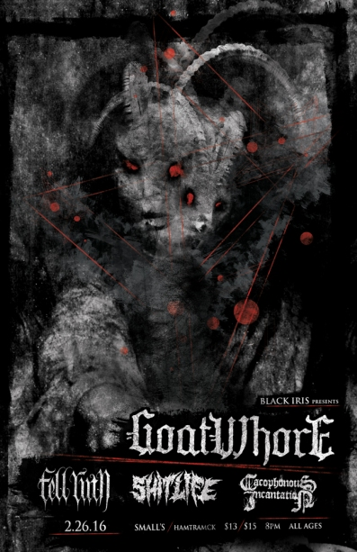 February26th2016-Goatwhore-Poster